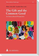 The Gift and the Common Good