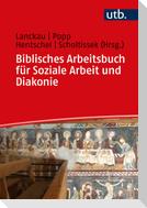 Biblisches Arbeitsbuch für Soziale Arbeit und Diakonie