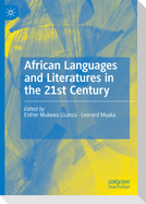 African Languages and Literatures in the 21st Century