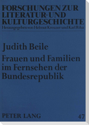 Frauen und Familien im Fernsehen der Bundesrepublik