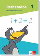 Rechenrabe 1. Mein Mathematikbuch Klasse 1