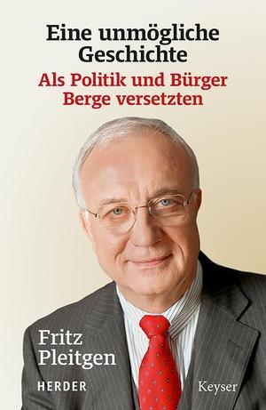 Pleitgen, Fritz. Eine unmögliche Geschichte - Als Politik und Bürger Berge versetzten. Herder Verlag GmbH, 2021.