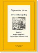 Der Briefwechsel zwischen Sigmund von Birken und Magnus Daniel Omeis, Joachim Heinrich Hagen, Sebastian Seelmann und Georg Wende. 2 Bände