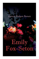 Emily Fox-Seton: Victorian Romance Novel
