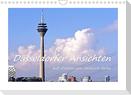 Düsseldorfer Ansichten mit Zitaten von Heinrich Heine (Wandkalender 2022 DIN A4 quer)