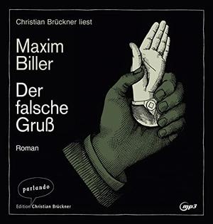 Biller, Maxim. Der falsche Gruß. Parlando Verlag, 2021.