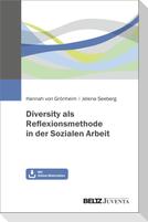 Diversity als Reflexionsmethode in der Sozialen Arbeit
