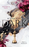 A Touch So Dark