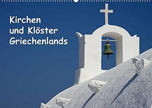 Westerdorf, Helmut. Kirchen und Klöster Griechenlands (Wandkalender 2022 DIN A2 quer) - Fotos von Kirchen und Klöstern in Griechenland (Monatskalender, 14 Seiten ). Calvendo, 2021.