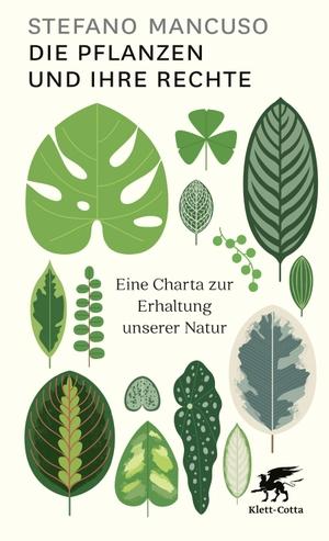 Mancuso, Stefano. Die Pflanzen und ihre Rechte - E
