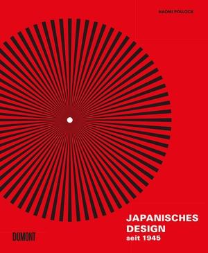 Pollock, Naomi. Japanisches Design seit 1945. DuMo