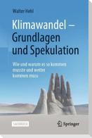 Klimawandel - Grundlagen und Spekulation
