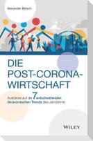 Die Post-Corona-Wirtschaft