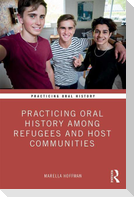 Practicing Oral History Among Refugees and Host Communities