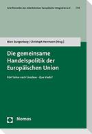 Die gemeinsame Handelspolitik der Europäischen Union