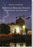 Das Berliner Schloss und ich