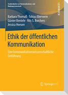 Ethik der öffentlichen Kommunikation
