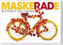 MaskeRADe - Blütezeit des Rades (Wandkalender 2022 DIN A2 quer)