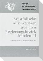 (1989-1990) Westfälische Auswanderer im 19. Jahrhundert. Auswanderung aus dem Regierungsbezirk Minden. II. Teil: Heimliche Auswanderung 1814-1900