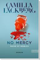 No Mercy. Rache ist weiblich