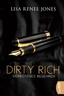 Dirty Rich - Verbotenes Begehren