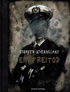 Steffen Kverneland. Ein Freitod. avant-verlag GmbH, 2019.