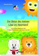 Die Reise des kleinen Löwi ins Hasenland