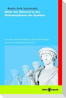Bilder der Sklaverei in den Metamorphosen des Apuleius