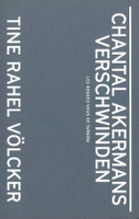 Chantal Akermans Verschwinden