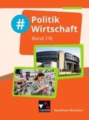 #Politik Wirtschaft 7/8 Schülerbuch Nordrhein-Westfalen