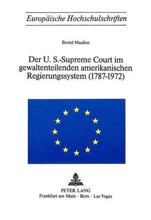 Bernd Maassen. Der U.S.-Supreme Court im gewaltent