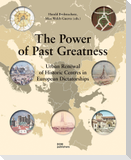 The Power of Past Greatness