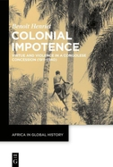 Colonial Impotence