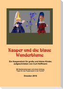 Kasper und die blaue Wunderblume