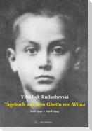 Tagebuch aus dem Ghetto von Wilna