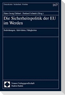 Die Sicherheitspolitik der EU im Werden