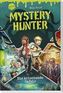 Mystery Hunter (1). Die kriechende Gefahr
