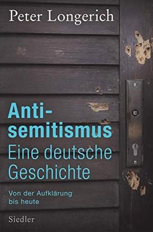 Longerich, Peter. Antisemitismus: Eine deutsche Ge
