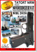 Tatort NRW - Werne, Bergkamen/Rünthe und Lünen - Sonderdezernat WBL 2020