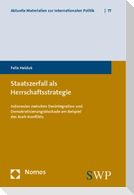 Staatszerfall als Herrschaftsstrategie