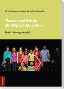 Theater und Politik als Weg zur Integration