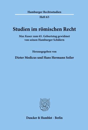 Medicus, Dieter Seiler. Studien im römischen Rech