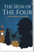 The Sign of the Four - A Sherlock Holmes Adventure