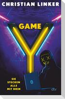 Y-Game - Sie stecken alle mit drin