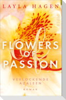 Flowers of Passion - Verlockende Azaleen
