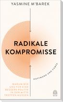 Radikale Kompromisse
