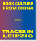 Book Culture from China - Traces in Leipzig