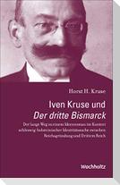Iven Kruse und Der dritte Bismarck