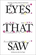 Eyes That Saw