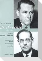 Carl Schmitt / Ludwig Feuchtwanger: Briefwechsel 1918-1935